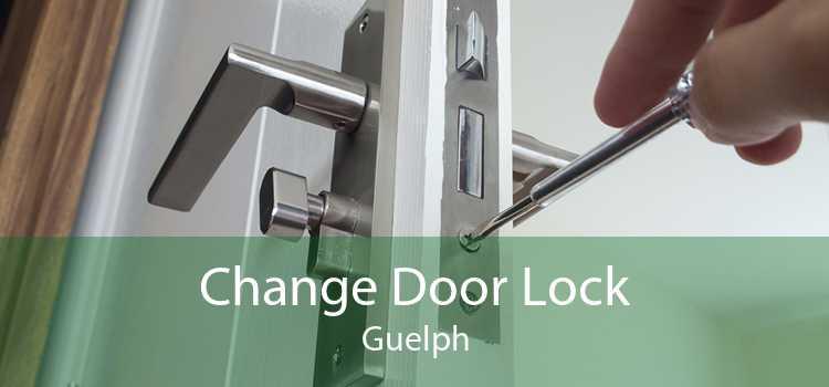 Change Door Lock Guelph