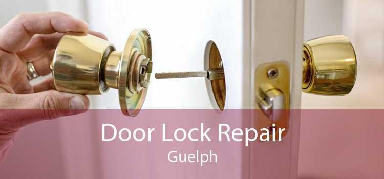 Door Lock Repair Guelph