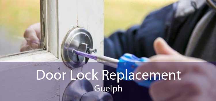 Door Lock Replacement Guelph