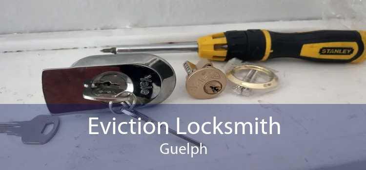 Eviction Locksmith Guelph