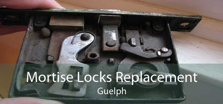 Mortise Locks Replacement Guelph